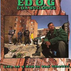 Today in Hip Hop History:Ed O. Today in Hip Hop History: Ed O. & Da Bulldogs released their debut album Life Of A Kid In The Ghetto March 5 1991 Best Hip Hop, Love N Hip Hop, Way Of Life, The Life, Rap Pictures, Classic Hip Hop Albums, New School Hip Hop, History Of Hip Hop, Rap City