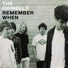 Remember When:   The Orwells. Still in high school, the Chicago band has been bashing out rock n roll together since middle school. They know their s**t. Steeped in the Stooges, Replacements and Ramones, the band came of age in the late '00s just as the Black Lips, King Khan, Harlem and Ty Segall began garnering national attention. The collective effect was nothing short of a sort of clarion call - one that rang out, piercing suburban high school hallways and hangouts.