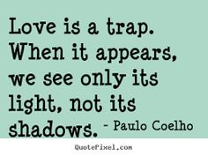 love is a trap