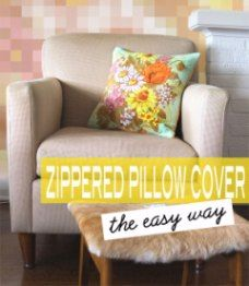 News, patterns, tutorials and reviews | Sewing | CraftGossip.com........marked to a zippered pillow cover...