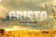 Cristo Salvación y Vida Eterna
