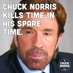 Chuck Norris - Our very own Meme Sensei. And when I say 'our own,' I refer to humanity. Funny Jokes, Hilarious, Nerd Jokes, Chuck Norris Memes, Famous Movie Quotes, Martial Artists, Man Humor, Funny Photos, Martial