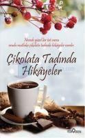 Çikolata Tadında Hikayeler - Akif Bayrak