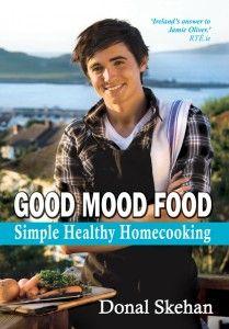"""""""Good Mood Food"""" By: Donal Skehan"""