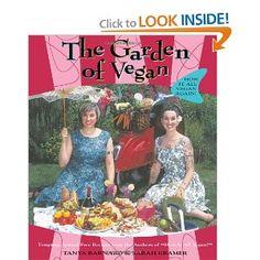 The Garden of Vegan: How It All Vegan Again!: Tanya Barnard, Sarah Kramer: 9781551521282: Amazon.com: Books