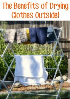 The Benefits of Drying Clothes Outside! #laundry