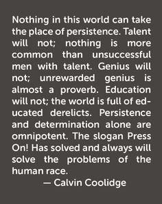 Calvin Coolidge Quotes Persistence | 2541 Best Calvin Coolidge Images In 2019 Calvin Coolidge Vermont