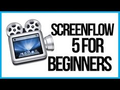 How To Use Screenflow 5 For Beginners - Screenflow Tutorial - YouTube