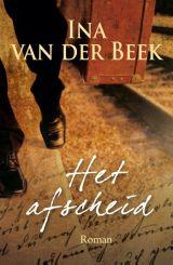 #33/53:- Ina van der Beek. Het afscheid. Vervolg op: Alleen verder..