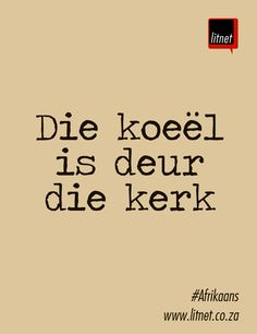 Afrikaanse idiome #Afrikaans #Nederlands #idiome #segoed #suidafrika