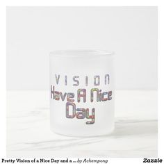 Pretty Vision of a Nice Day and a Better Night Frosted Glass Coffee Mug Good Day, Good Night, Cute Office, Glass Coffee Mugs, Mulled Wine, Frosted Glass, Proverbs, Wines, Pretty