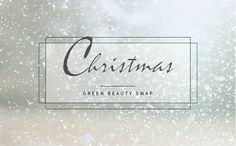 Christmas Green Beauty Swap 2014 - NatuRia Beauty Place Cards, Place Card Holders, Green, Christmas, Beauty, Beleza, Navidad, Weihnachten, Yule
