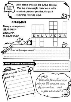 É muito importante que a criança tenha momentos diários com Deus, para que ela entenda que o Senhor Tem que fazer parte da sua vida em todos... Bible Lessons For Kids, Bible Crafts, Teen, 30, Kids Ministry, Kids Study, Physical Education Lesson Plans, Sunday School Lessons, Crossword Puzzles