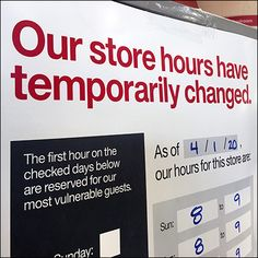 CoronoVirus Temporary Store-Hours Change Sign Temporary Store, Store Fixtures, Day And Time, Store Hours, Vulnerability, Close Up, Target, Self, Retail