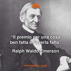 #citazioni #ralphwaldoemerson #motivazione #pensiero #parolesante #saggio #italianblogger