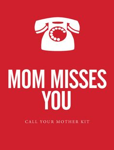 """Mom Misses You"" - Call Your Mother Kit - Gifts"