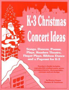 K-3 Christmas Concert Ideas