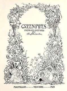 Green Pipes: Poems and Pictures (1929) was written and illustrated by Joseph Rous Paget-Fredericks (1903–1963)