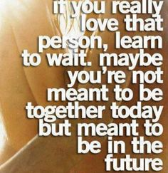 Learn to wait. #quotes