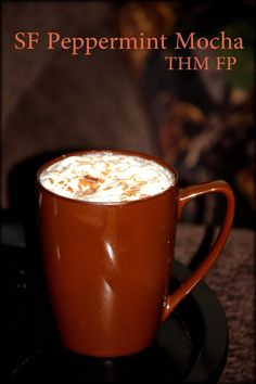 Little Country Cabin: Sugar Free Peppermint Mocha (THM FP)