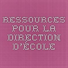 Ressources pour la direction d'école Smart School, Direction, Periodic Table, Math Equations, Classroom Management, Organisation, Tools, Clever School, Periodic Table Chart