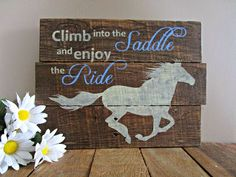 "Wood Pallet Projects ""Climb into the Saddle"" Horse - Reclaimed Pallet Wood Plank Sign Pallet Crafts, Diy Pallet Projects, Wood Crafts, Wood Projects, Pallet Ideas, Wood Pallet Signs, Pallet Art, Wood Pallets, Pallet Benches"