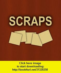 Scraps, iphone, ipad, ipod touch, itouch, itunes, appstore, torrent, downloads, rapidshare, megaupload, fileserve