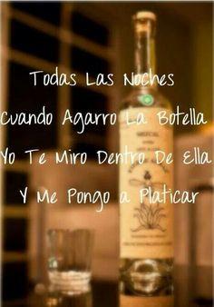 Shauuu! Salud! Dos botellas de Mezcal! Y me pongo a platicar alrato siento k me abrazas y me besas cual si fuera cosas sierta teamo y teamo y no es verdad!! Chikito!! ;)