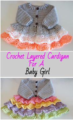 Crochet Layered Cardigan For A Baby Girl - Crochet Ideas