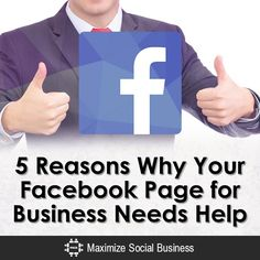 5 Reasons Why Your Facebook Page for Business Needs Help
