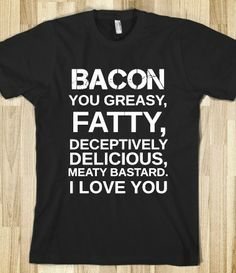 this is so funny! haha. Bacon! -m