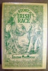 """The Story of the Irish Race,"" by Seamus MacManus, was written for the descendants of the Irish who came to America, in order to foster their understanding of their ancestry. Great book!"
