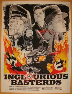 Inglorious Basterds - silkscreen movie poster (click image for more detail) Artist: Joshua Budich Venue: The Castro Theatre Location: San Francisco, CA Date: 9/23/2012 Edition: 100; signed and numbere