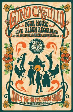 Gino Castillo :: Saturday, July 16th :: The Charleston Pour House :: Charleston, SC