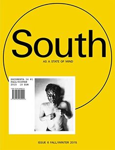 Book: South As A State Of Mind: Documenta 14 #1 Fall/Winter 2015