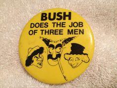 Vintage - Political button - George W. Bush. $5.00, via Etsy.