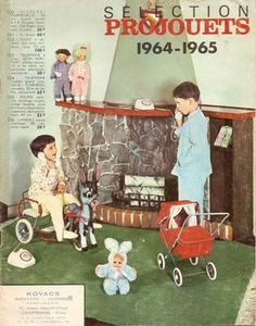 Catalogue:PRO-JOUETS 1964/1965. Vintage Toys, Retro Vintage, Doll Toys, Dolls, Bear Toy, Old Ads, Childhood, Presents, Baseball Cards