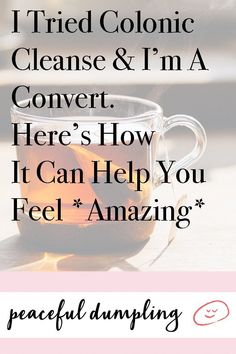 I Tried Colonic Cleanse & I'm A Convert. Here's How It Can Help You Feel *Amazing* A colonic cleanse Easy Detox Cleanse, Detox Tips, Cleanse Diet, Healthy Detox, Diet Detox, Healthy Drinks, Bowel Cleanse, Detox Foods, Healthy Recipes
