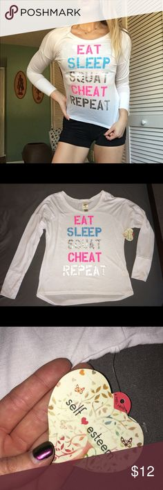 Long Sleeve Workout Top EAT|SLEEP|SQUAT|CHEAT|REPEAT! Brand new wit tags. Aside from trying it on for this photo, it has never been worn. Accepting offers :) Self Esteem Tops Tees - Long Sleeve