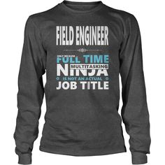 Field Engineer  Badass Miracle Worker  Jobs Shirts