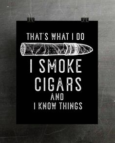 This Cigar Decor Cigar Art Print Cigar Lover Gift Cigar Art is just one of the custom, handmade pieces you'll find in our giclée shops. Good Cigars, Cigars And Whiskey, Scotch Whiskey, Cigar Quotes, Cigar Art, Cigar Club, Cigar Room, Pipes And Cigars, Cuban Cigars