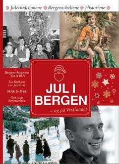 Jul i Bergen - - og på Vestlandet av Anita R Tveiten Bergen, Reading, Books, Christmas, Movies, Movie Posters, Xmas, Libros, Films