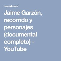 Jaime Garzón, recorrido y personajes (documental completo) - YouTube