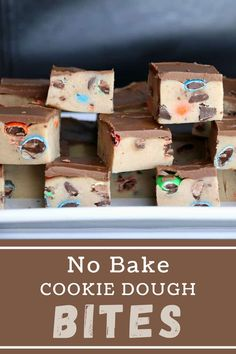 These cookie dough bites are fully edible and fully delcious! Get some in your life! #cookiedough #cookiebites No Bake Cookie Dough, Edible Cookie Dough, No Bake Cookies, How To Make Cookies, Food To Make, 9x13 Baking Dish, Holiday Recipes, Party Recipes, Barbecue Recipes