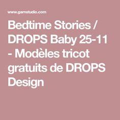 Bedtime Stories / DROPS Baby 25-11 - Modèles tricot gratuits de DROPS Design