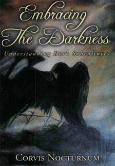 Embracing the Darkne