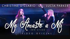 Christine D'Clario | Me Amaste a Mi | feat. Lucía Parker