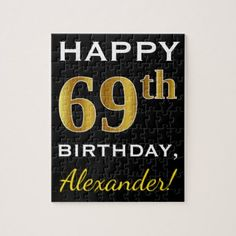 Black Faux Gold 69th Birthday  Custom Name Jigsaw Puzzle - birthday gifts party celebration custom gift ideas diy