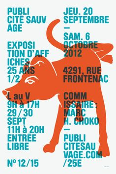 This poster was created for the anniversary of Publicité Sauvage, a Montreal based bill-posting company. 15 poster exhibitions were put together throughout the city for the event, Paprika was approached to design the advertising poster for the e… Type Posters, Graphic Design Posters, Graphic Design Inspiration, Typography Design, Poster Prints, Lettering, Signage Design, Design Graphique, Art Graphique