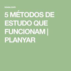 5 MÉTODOS DE ESTUDO QUE FUNCIONAM | PLANYAR Time Management, Study Methods, Studying, It Works